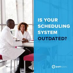 Dangers of an Outdated Scheduling System