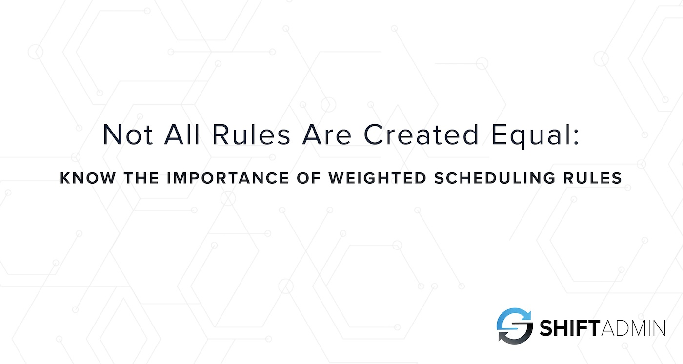 Not All Rules Are Created Equal: Know the Importance of Weighted Scheduling Rules